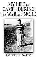 My Life in Camps During the War and More