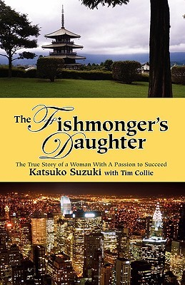 The Fishmongers Daughter  by  Tim Collie