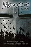 The Mongoliad: Book One (Foreworld, #1)