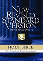 The New Revised Standard Version Bible with Apocrypha : Text Edition