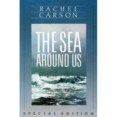The Sea Around Us - Rachel Carson, Ann H. Zwinger