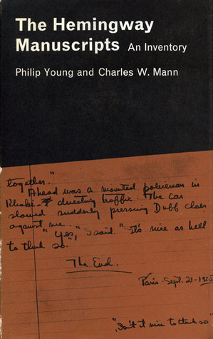 The Hemingway Manuscripts: An Inventory  by  Philip Young
