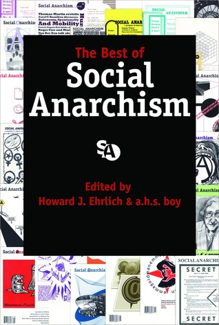 The Best of Social Anarchism  by  Howard J. Ehrlich