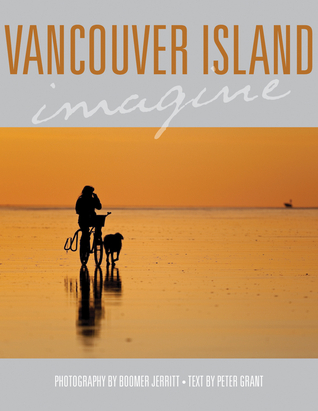 Vancouver Island Imagine  by  Peter    Grant