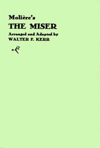 Molieres The Miser  by  Molière