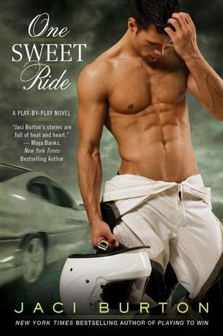 One Sweet Ride (Play  by  Play, #6) by Jaci Burton