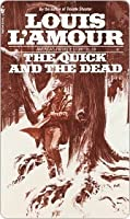 Quick and the Dead