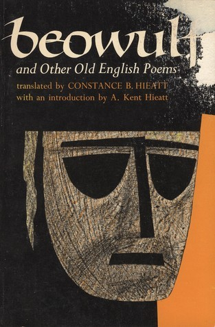 Beowulf and Other Old English Poems  by  Constance B. Hieatt