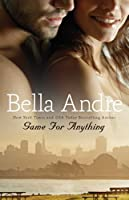 Game for Anything (Bad Boys of Football, #3)