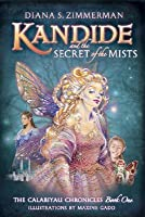 Kandide and the Secrets of the Mists (The Calabiyau Chronicles, #1)