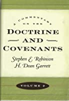 A Commentary on the Doctrine and Covenants (Commentary on the Doctrine and Covenants, Vol. 2)