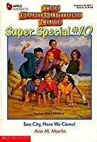 Sea City, Here We Come! (Babysitters Club Special, #10)