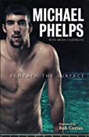 Michael Phelps: Beneath the Surface