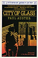City of Glass (The New York Trilogy, #1)