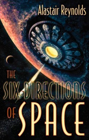 The Six Directions of Space Alastair Reynolds