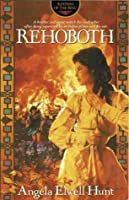 Rehoboth (Keepers of the Ring #4)