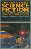 The Year's Best Science Fiction: Seventh Annual Collection