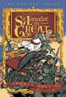 The Adventures of Sir Lancelot the Great: The Knights' Tales Book 1