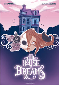 The House of Dreams  by  Claudia Aguirre