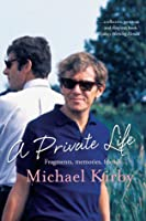 A Private Life: Fragments, Memories, Friends