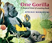 One Gorilla - A magical kind of counting book