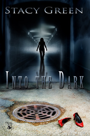 Into the Dark Stacy Green
