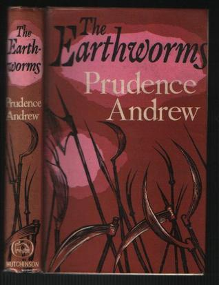 The Earthworms  by  Prudence Andrew