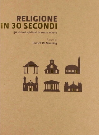 Religione in 30 secondi Russell Re Manning