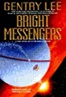 Bright Messengers A New Novel Set in the Rama Universe