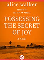 Possessing the Secret of Joy (The Color Purple Collection)