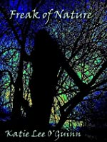 Freak of Nature (Lost Witch, #1)