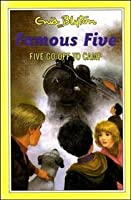 Five Go Off To Camp (The Famous Five Series II)