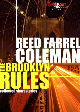 The Brooklyn Rules  by  Reed Farrel Coleman
