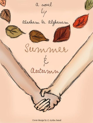 Summer and Autumn  by  Abraham M. Alghanem
