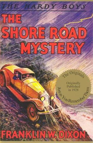 The Shore Road Mystery (Hardy Boys, #6)  by  Franklin W. Dixon