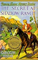 The Secret at Shadow Ranch (Nancy Drew, #5)