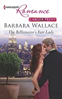 The Billionaire's Fair Lady