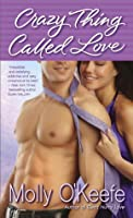 Crazy Thing Called Love (Crooked Creek Ranch #3)