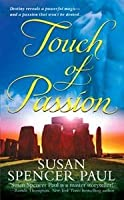 Touch of Passion (Enchanters, #2)