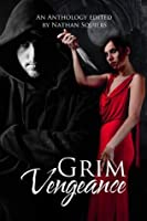 Grim Vengeance Anthology
