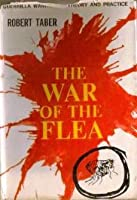 The War Of The Flea: Guerrilla Warfare Theory And Practice