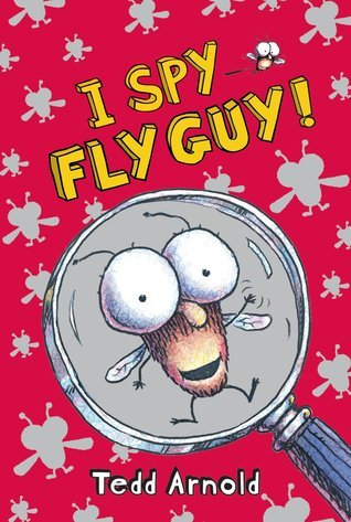 I Spy Fly Guy! (Fly Guy, #7) Tedd Arnold