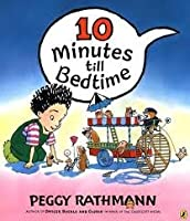 10 Minutes to Bedtime