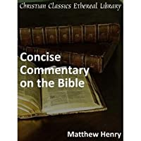 Matthew Henry's Concise Commentary on the Bible - Enhanced Version