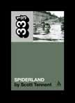 Spiderland Scott Tennent