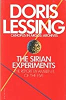 The Sirian Experiments: The Report by the Ambien II of the Five