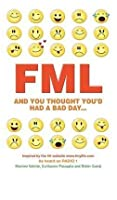 FML: And You Thought You'd Had a Bad Day