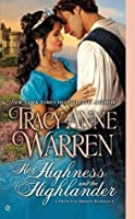 Her Highness and the Highlander (The Princess Brides, #2)