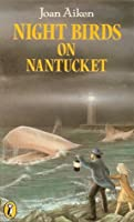 Night Birds on Nantucket (The Wolves Chronicles, #3)