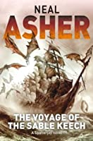 The Voyage of the Sable Keech (Spatterjay, #2)